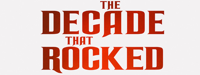 decade that rocked slide - The Decade That Rocked (Book Review)