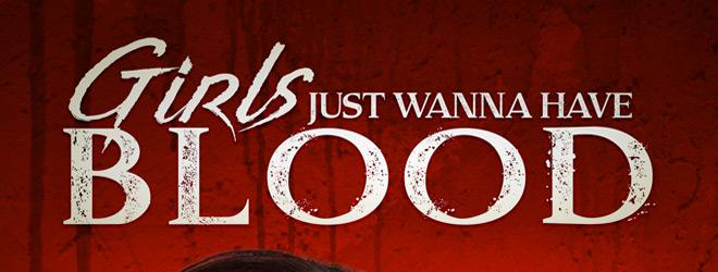 girls just wanna slide - Girls Just Wanna Have Blood (Movie Review)