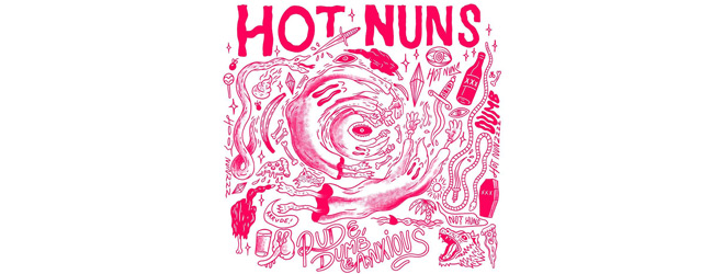 hot nuns slide - Hot Nuns - Rude, Dumb & Anxious (EP Review)