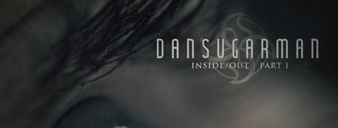 inside out slide - Dan Sugarman - [ Inside/Out | Part I ] (Album Review)