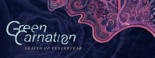 leaves of yesteryear slide - Green Carnation - Leaves of Yesteryear (Album Review)